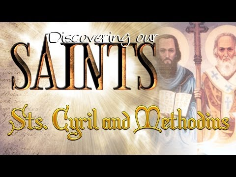 Discovering our Saint's – Sts. Cyril and Methodius